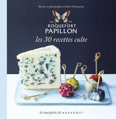 Livre Marabout - Roquefort Papillon les 30 recettes culte