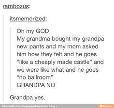 Grandpa yes