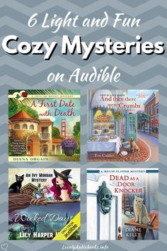 Are you looking for some light and fun Cozy Mysteries to enjoy this fall? These 6 novels and book series don't just have absolutely adorable book covers, they also deliver captivating and enjoyable stories and the audiobooks are read by outstanding narrators on Audible! Click to see the full book list.