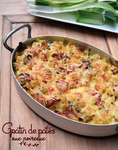 Pasta Gratin Recipe with Leeks: The Easy Recipe - Recipes Easy & Healthy Easy Pasta Recipes, Healthy Salad Recipes, Crockpot Recipes, Healthy Snacks, Easy Meals, Easy Cheese, Easy Salads, Macaroni And Cheese, Gratin