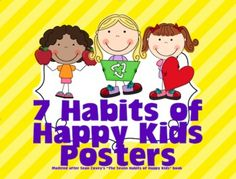 These colorful posters will brighten up any room and remind students to use their 7 habits all at the same time! Modeled after Sean Covey's book,