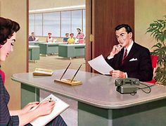 Office… just subtract the smile, the good looking suit, the clutter-free desk, the secretary, the steno pool and the bright and sunny office and you've got me today… this may be ripe for an embellishment.