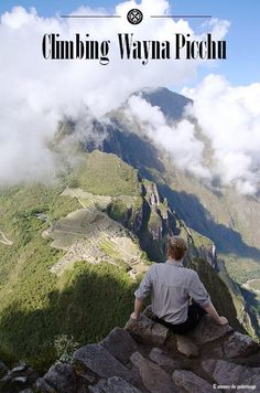 Wayna Picchu is the mountain behind Machu Picchu. Often referred to as the stairs of death Huayna Picchu certainly is scary - but so worth it!