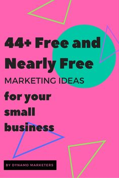 44 free or nearly free marketing ideas to grow your local business.  Inexpensive and efficient ways to grow your business.