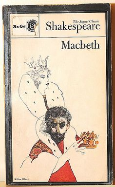 Macbeth, Shakespeare Signet Classics, New York, 1964 cover: Milton Glaser Shakespeare Macbeth, William Shakespeare, Lunar Chronicles Quotes, The Happy Prince, Famous Inspirational Quotes, Milton Glaser, Lady Macbeth, Books You Should Read, English Book