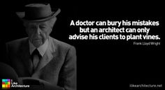 Quote #10 – Frank Lloyd Wright - I Like Architecture