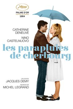 Directed by Jacques Demy. With Catherine Deneuve, Nino Castelnuovo, Anne Vernon, Marc Michel. Jacques Demy, Catherine Deneuve, Anne Vernon, Film Musical, Umbrellas Of Cherbourg, Cinema Posters, Movie Posters, Film France, Cinema Movies