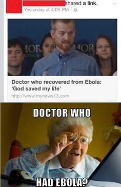 Doctor Who had ebola!!1