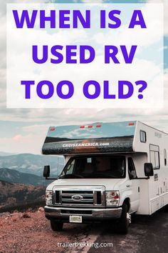 If you are considering buying a used RV, you're probably wondering when an RV is too old. Rv Camping, Camping Cooking, Camping Stuff, Camping Ideas, Camping Hacks, Outdoor Camping, Glamping, Old Campers, Happy Campers