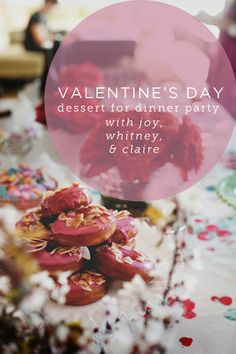 valentine's day dessert for dinner party with friends