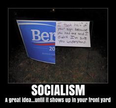 Take a Look at the Anti-Socialism Bernie Sanders Meme Going Viral Online: 'I Took Half Your Sign…' Campaign Signs, Funny Memes, Hilarious, Funny Signs, It's Funny, Liberal Logic, Stupid Liberals, Politicians, Liberal Agenda