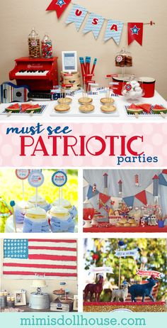 Need some Fourth of July party or Memorial day party ideas? Here are 8 must see patriotic parties to excite your red, white and blue.  Fourth of July food, Fourth of July decorations, and more! #patrioticparties #redwhiteandblue #fourthofjuly #memorialday #4thofjulyideas via @mimisdollhouse