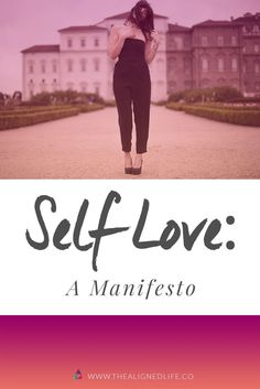 Self Love: A Manifes