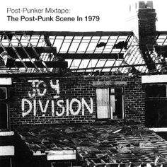 Post-Punker Mixtape: The Post-Punk Scene In 1979