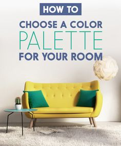 13 Ways To Choose A Paint Color That You'll Actually Like