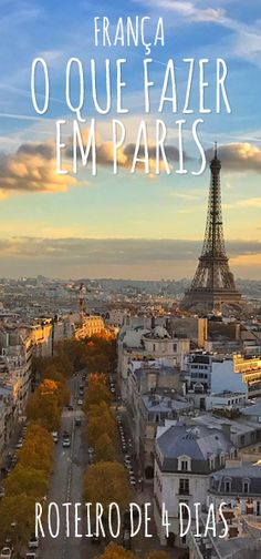 O que fazer em Paris pela primeira vez, roteiro de 4 dias