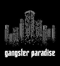 Diseño para la camiseta Gangster Paradise