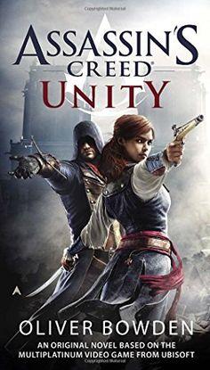 Assassin's Creed: Unity by Oliver Bowden http://www.amazon.com/dp/0425279731/ref=cm_sw_r_pi_dp_jrM4vb01MMDBZ