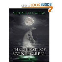 The Ghosts of Varner Creek (Five Star Mystery Series)