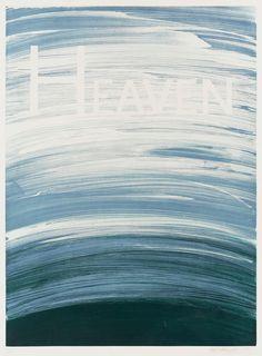 "Edward Ruscha USA Född 1937 / ""HEAVEN"" {via missmoss}"