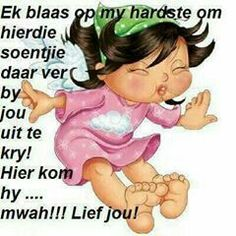 Lief vir jou Good Morning Good Night, Good Morning Wishes, Girl Quotes, Funny Quotes, Christmas Wishes Quotes, Family Rules Sign, Afrikaanse Quotes, Sleep Quotes, Goeie More