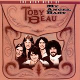 My Angel Baby: The Very Best of Toby Beau [CD], 00000000000450447