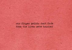 fingerprints don't fade.
