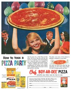 1960 Chef Boy-Ar-Dee ad | STILL THE BEST PIZZA IN THE WORLD even in 2015! With my best friend, Trish, for sleep-overs!
