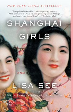 The story of 1930's Shanghai & 2 sisters who are sold to become wives in US. Best of Lisa See's novels.
