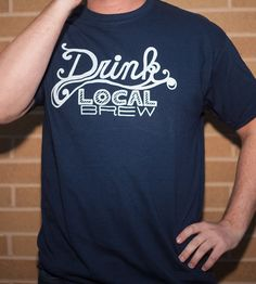 Drink Local Brew T-Shirt by exit343design on Scoutmob