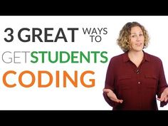 Three Great Ways to Get Students Coding in the Classroom |  Tech Learning