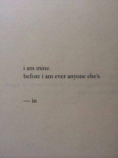 I am the Lords if he'll have me..then I am mine.