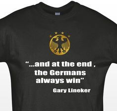 GERMANY T SHIRT Champions World Cup 2014 Brazil Gary Lineker S - 5XL #SOLS #BasicTee