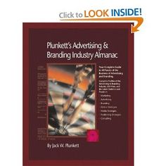 Price: $299.99 - Plunkett's Advertising And Branding Industry Almanac 2008: Advertising  Branding Industry Market Research, Statistics, Trends  Leading Companies (Plunkett's Advertising  Branding Industry Almanac) - TO ORDER, CLICK THE PHOTO