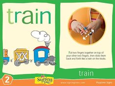 Train: Put two fingers together on top of your other two fingers, then slide them back and forth like a train on the tracks. Sign Language Book, Sign Language Chart, Sign Language For Kids, Sign Language Phrases, Sign Language Interpreter, Learn Sign Language, American Sign Language, Autism Signs, Asl Signs