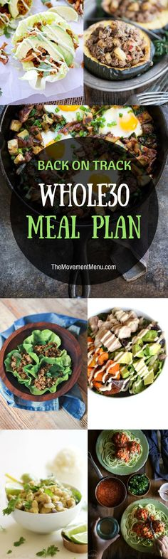 A back on track Whole30 Meal Plan. Whole30 meal plan quick and healthy! January Whole30 Meal Plan. January Whole30 recipes. Best Trader Joe's shopping list. Whole30 meal planning. Whole30 meal prep. Healthy paleo meals. Healthy Whole30 recipes. Easy Whole30 recipes.