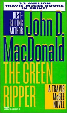 The Green Ripper (Travis McGee Mysteries): John D. MacDonald: 9780449224816: Amazon.com: Books
