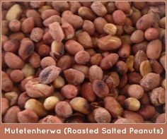 Recipe that shows how to make mutetenherwa (roasted salted peanuts) as was shown to me by my mother and grandmother. Zimbabwe Food, Zimbabwe Recipes, Roasted Peanuts, Clay Pots, Africa Recipes, Salt, Snacks, Homeland, Cooking