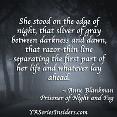 Beautiful writing from PRISONER OF NIGHT AND FOG by Anne Blankman.  via YASeriesInsiders.com