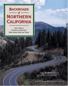 Backroads of Northern California, http://www.amazon.com/dp/0896584070/ref=cm_sw_r_pi_awd_oS4usb1BSCPX4