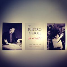 Pietro Germi. The exhibition is about the famous Genoese-born Director, Producer and Film-maker. Until 29th October, 2014