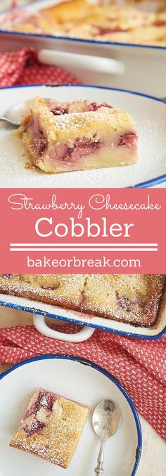 The great flavors of two classic desserts come together in this Strawberry Cheesecake Cobbler! - Bake or Break ~ http://www.bakeorbreak.com