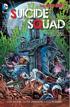 Suicide Squad Vol. 3: Death is for Suckers The New 52 Trade Paperback TPB