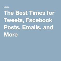 best time tweet post facebook send emails publish blogposts
