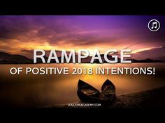 Abraham Hicks 2018 - RAMPAGE of Positive, Clear 2018 Intentions! (Music) - YouTube