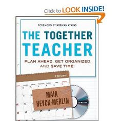 """""""Together"""" something I always desire to be!!    The Together Teacher: Plan Ahead, Get Organized, and Save Time!"""