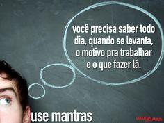 Use mantras!