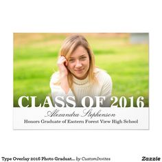 Type Overlay 2016 Photo Graduation Announcement Class of 2016 #graduation