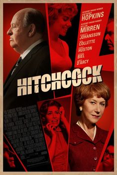 Hitchcock - with Anthony Hopkins, Helen Mirren, Scarlett Johansson. In Theaters: Nov 23, 2012 Limited