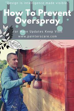 Hvlp Paint Sprayer, Best Paint Sprayer, Paint Sprayers, Using A Paint Sprayer, Outside House Paint, Paint Your House, House Painting Tips, Painting Tricks, Air Brush Painting